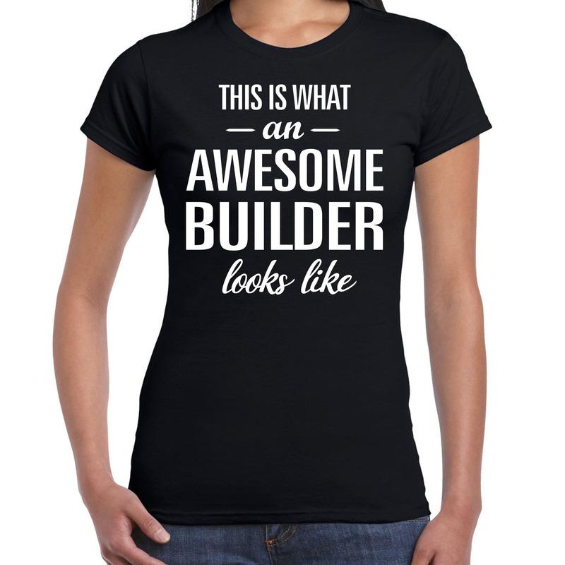 Awesome builder-bouwvakker cadeau t-shirt zwart dames